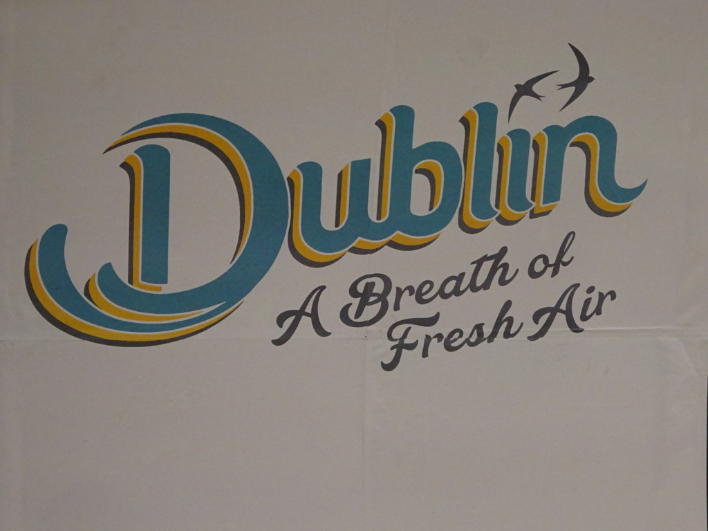 Probably wouldn't have been my first guess at a new slogan for Dublin, but why not?