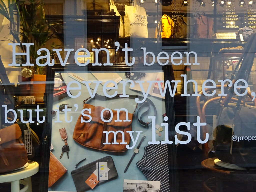 Many of the windows have quotes on them, often not so related to what's inside. This one spoke to us.